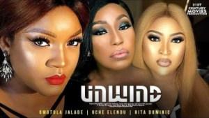 Unwind (omotola Jalade, Rita Dominic) - 2019